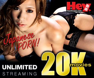 HeyDouga: Unlimited Japanese Porn Streaming