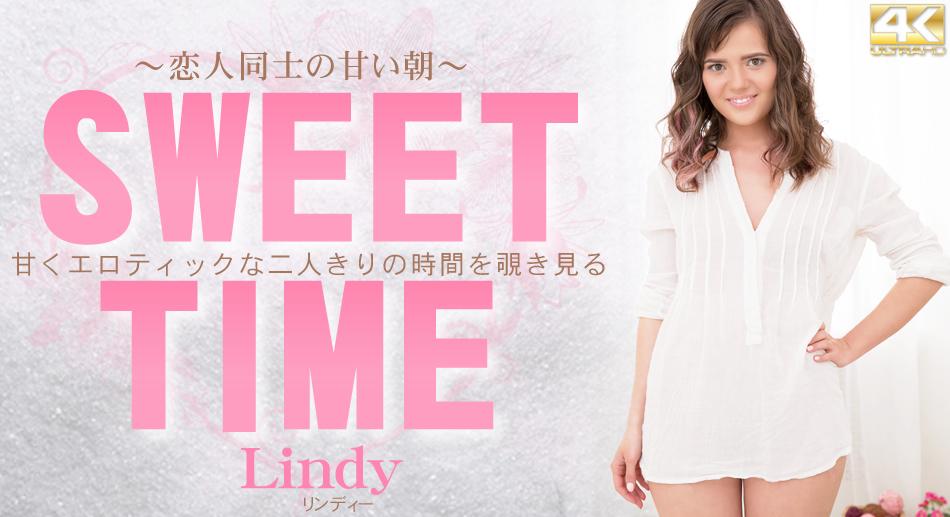 甘くエロティックな二人きりの時間を覗き見る SWEET TIME 恋人同士の甘い朝 Lindy