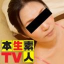 いづみ「素朴な生活を送っている美熟女がアダルト動画に出演し1年ぶりのSEXに乱れまくる!!」本生素人TV