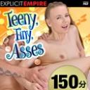 Teeny Tiny Asses:アリス・マーシャル チャリス・ベラ モナ・キム オリビア・グレイス サミア・デュアルテ